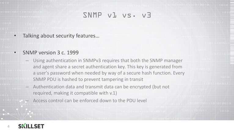 Which of the following is a countermeasure for SNMP