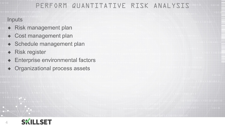 T86-Quantitative Risk Analysis Inputs, Tools and Techniques